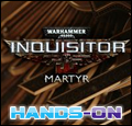 Warhammer 40.000: Inquisitor - Martyr - Hands On Theme